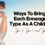 Ways to bring up Each Enneagram Type As a Child