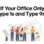 What If Your Office Only Have Type 1s and Type 9s?